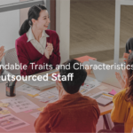 10 Commendable Traits and Characteristics of Filipino Outsourced Staff