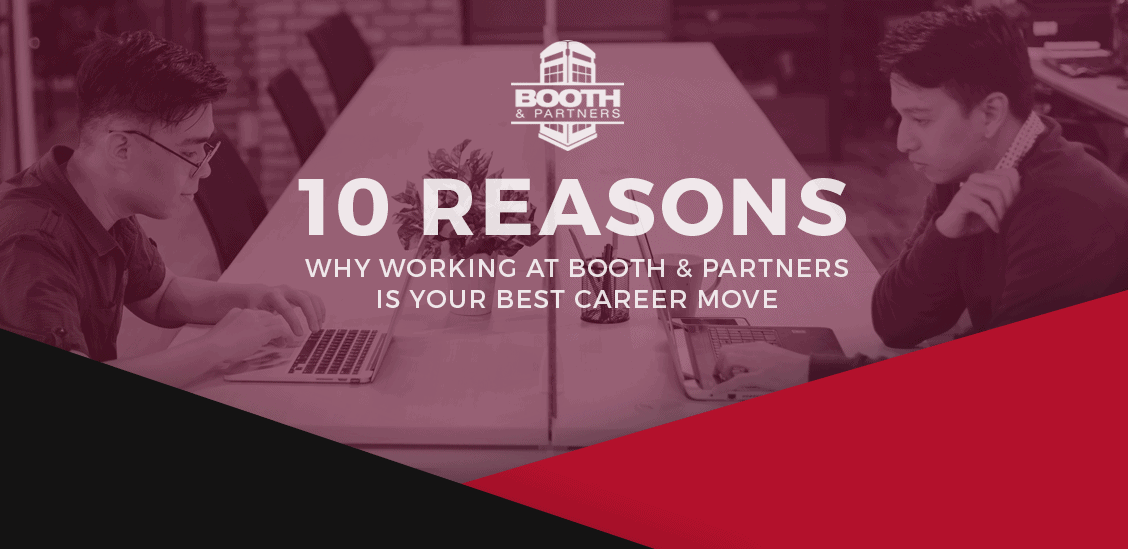 Why-Work-for-Booth-and-Partners