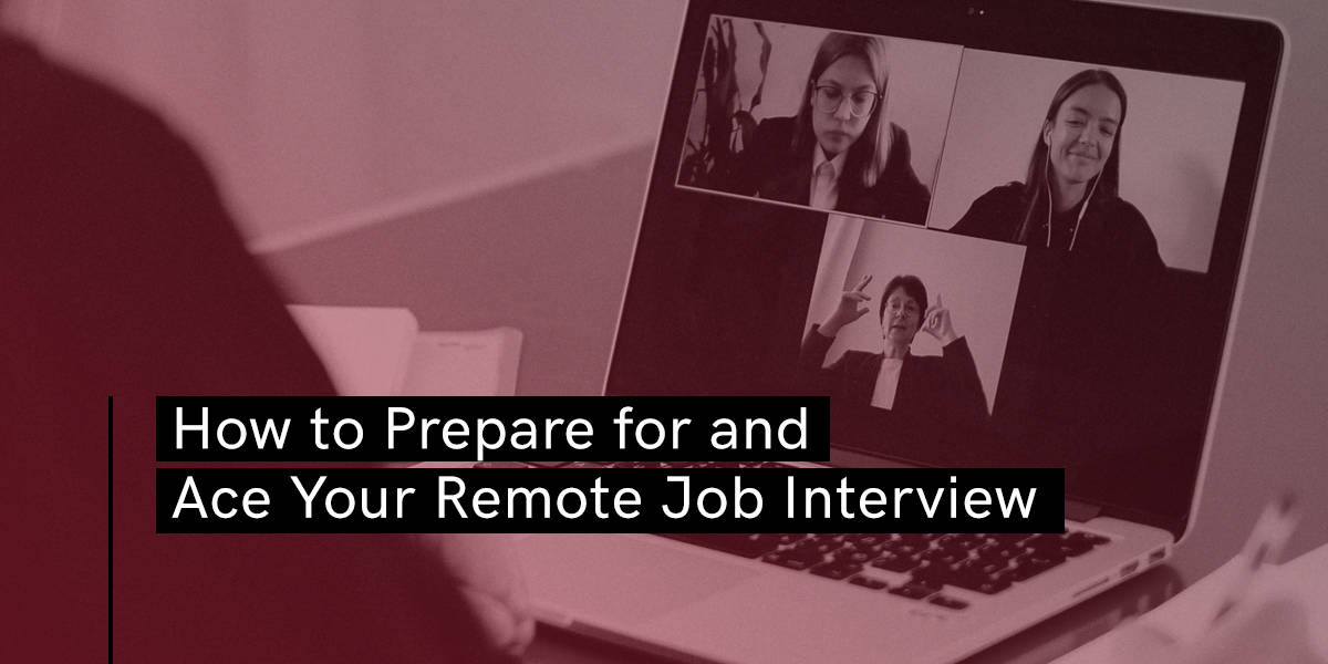 How to Prepare for and Ace Your Remote Job Interview - Blog - Booth & Partners