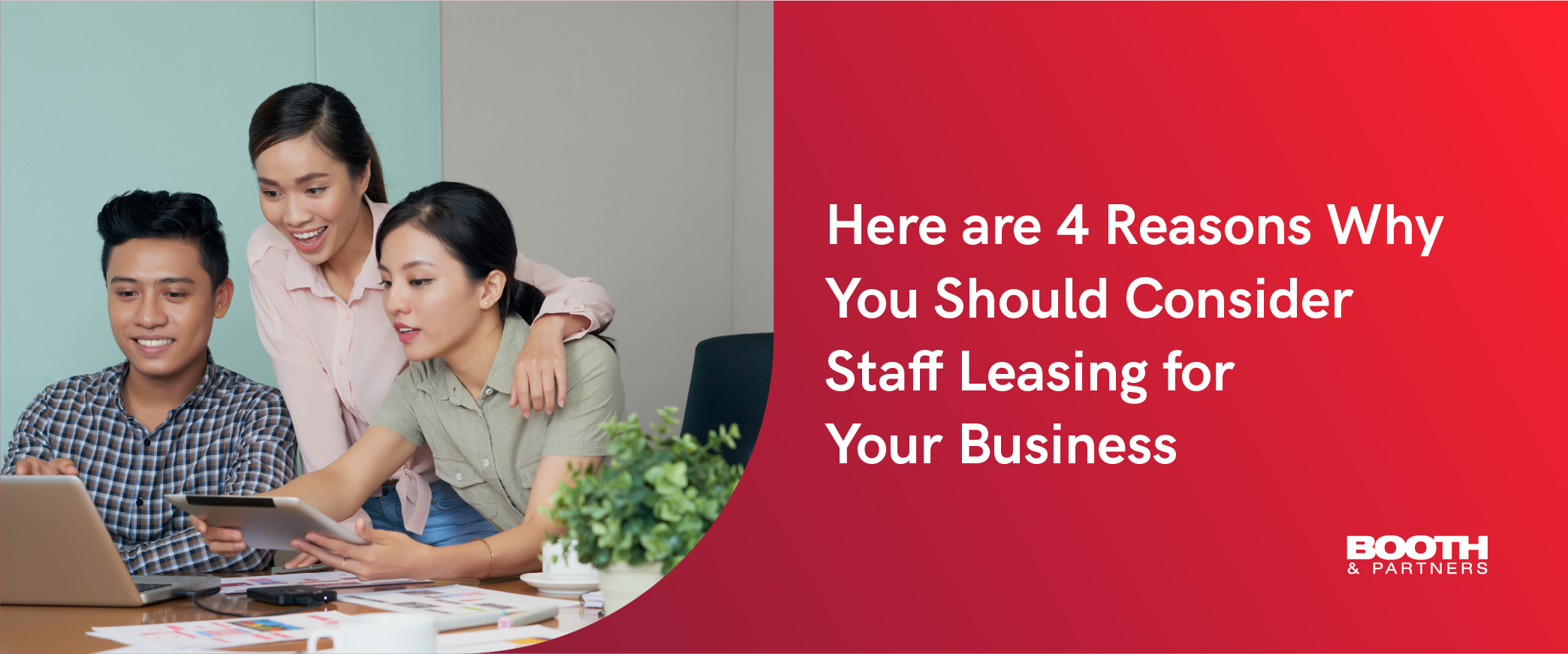 4 Reasons Why You Should Consider Staff Leasing for Your Business