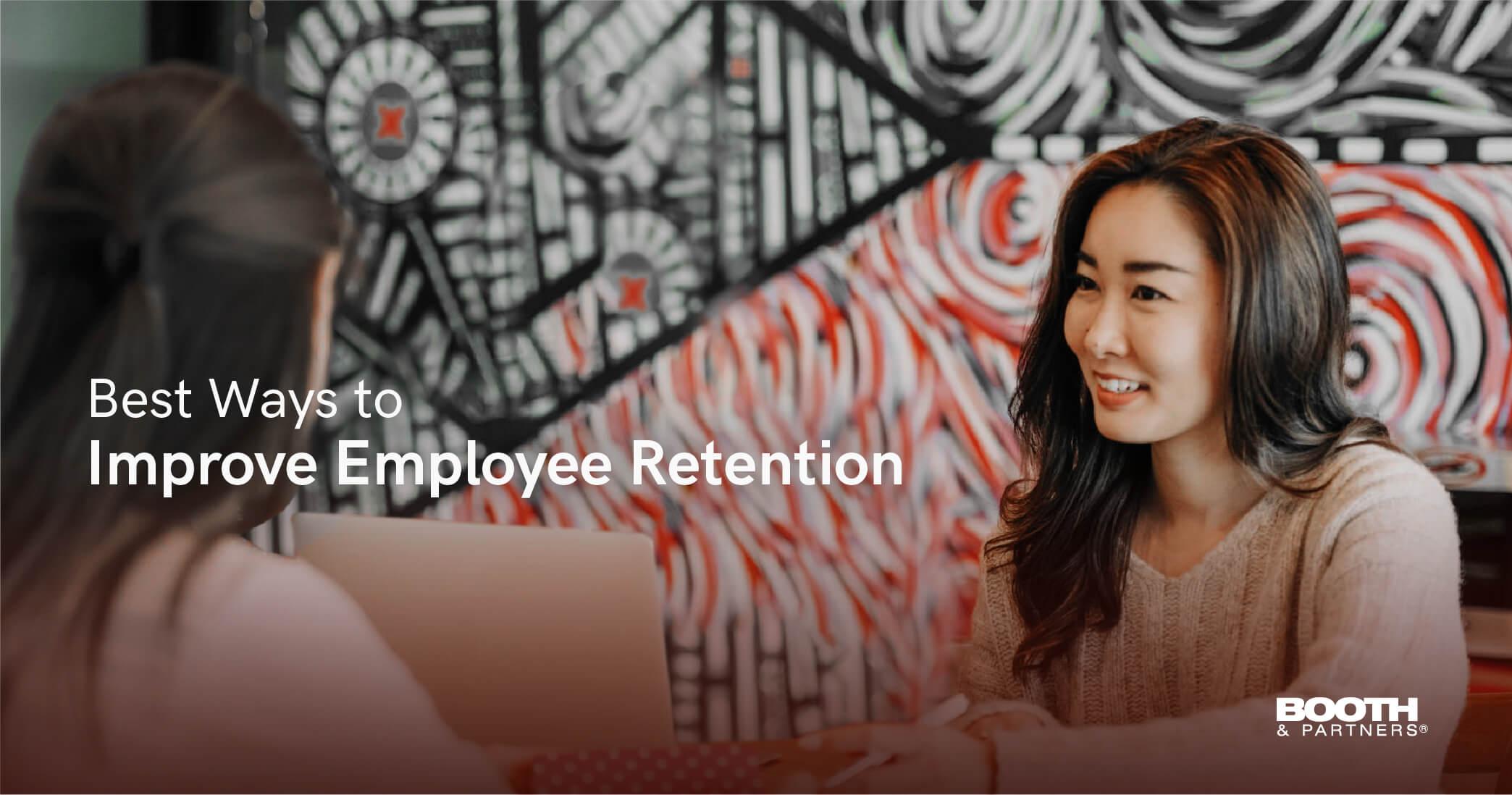 Best Ways to Improve Employee Retention