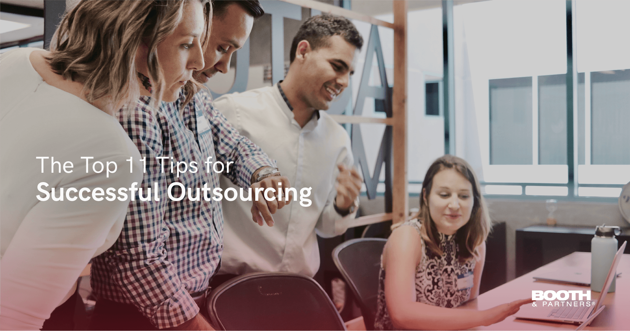 Top 11 Tips for Successful Outsourcing